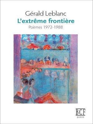 cover image of L'extrême frontière