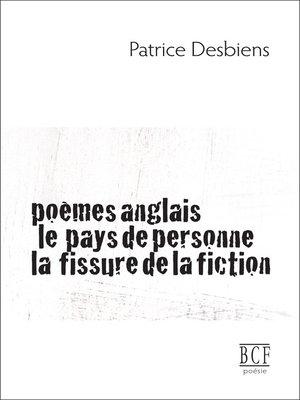 cover image of Poèmes anglais, Le pays de personne, La fissure de la fiction