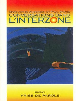 cover image of Conversations dans l'interzone