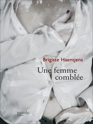 cover image of Une femme comblée