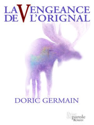 cover image of Vengeance de l'orignal