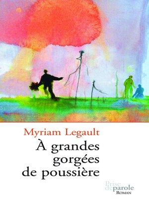 cover image of À grandes gorgées de poussière