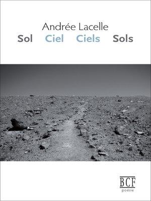 cover image of Sol Ciel Ciels Sols