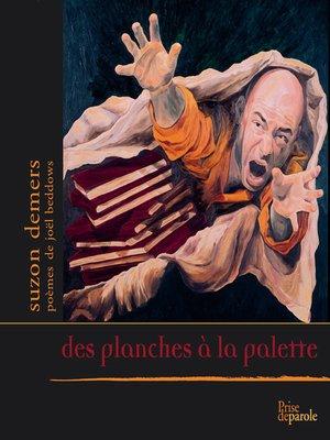 cover image of Des Planches à la Palette