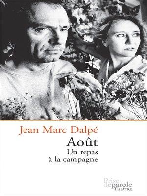 cover image of Août. Un repas à la campagne