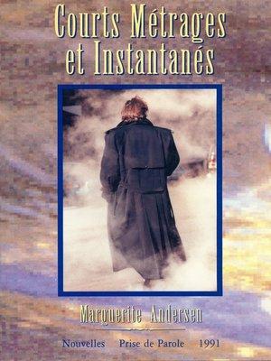 cover image of Courts métrages et instantanés