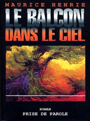 cover image of Balcon dans le ciel