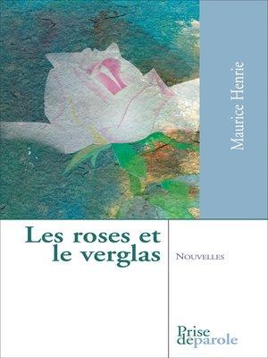 cover image of Roses et le verglas