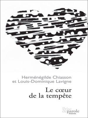 cover image of Coeur de la tempête (Le)