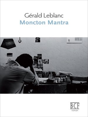 cover image of Moncton mantra
