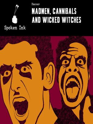 cover image of Madmen, Cannibals and Wicked Witches