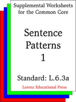 cover image of CCSS L.6.3a Sentence Patterns 1