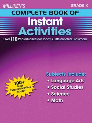 cover image of Milliken's Complete Book of Instant Activities - Grade K