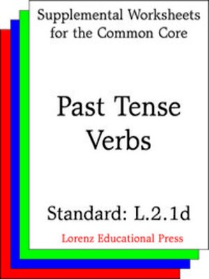 cover image of CCSS L.2.1d Past Tense Verbs