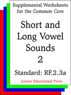 cover image of CCSS RF.2.3a Short and Long Vowel Sounds 2