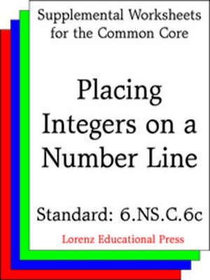 cover image of CCSS 6.NS.C.6c Placing Integers on a Number Line