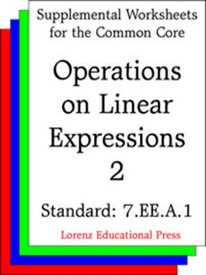 cover image of CCSS 7.EE.A.1 Operations on Linear Expressions 2