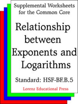 cover image of CCSS HSF-BF.B.5 Inverse Relationship between Exponents and Logarithms