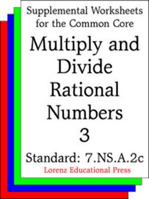 cover image of CCSS 7.NS.A.2c Multiply and Divide Rational Numbers 3