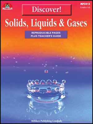 cover image of Discover! Solids, Liquids and Gases