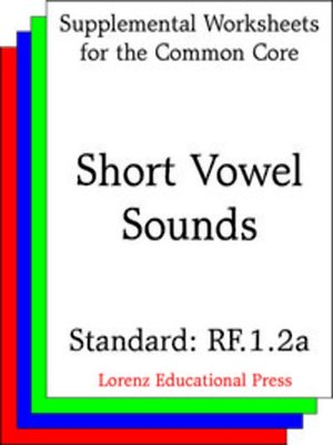 cover image of CCSS RF.1.2a Short Vowel Sounds