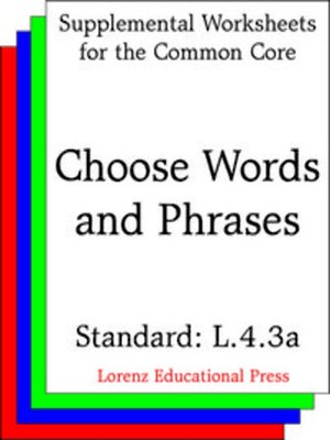 cover image of CCSS L.4.3a Choose Words and Phrases