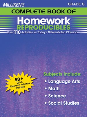 cover image of Milliken's Complete Book of Homework Reproducibles - Grade 6