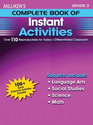 cover image of Milliken's Complete Book of Instant Activities - Grade 3