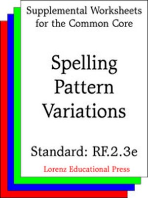 cover image of CCSS RF.2.3e Spelling Pattern Variations