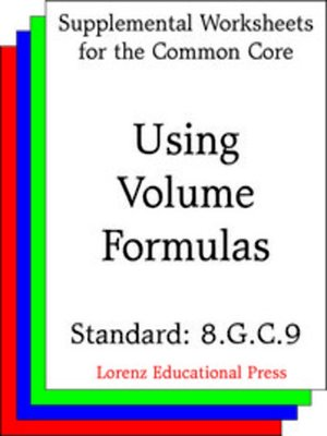 cover image of CCSS 8.G.C.9 Using Volume Formulas