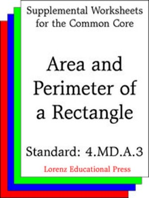 cover image of CCSS 4.MD.A.3 Area and Perimeter of a Rectangle
