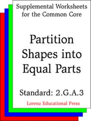 cover image of CCSS 2.G.A.3 Partition Shapes Into Equal Parts