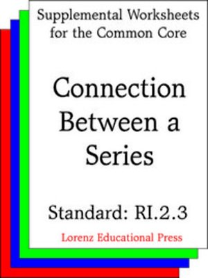 cover image of CCSS RI.2.3 Connection Between a Series