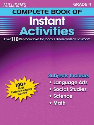 cover image of Milliken's Complete Book of Instant Activities - Grade 4