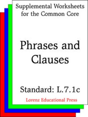 cover image of CCSS L.7.1c Phrases and Clauses