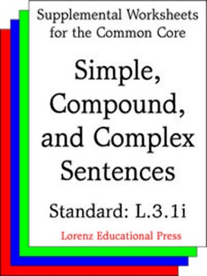 cover image of CCSS L.3.1i Simple, Compound, and Complex Sentences