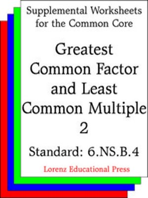 Ccss 6nsb4 Greatest Common Factor And Least Common Multiple 2 By