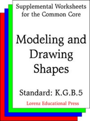 cover image of CCSS K.G.B.5 Modeling and Drawing Shapes