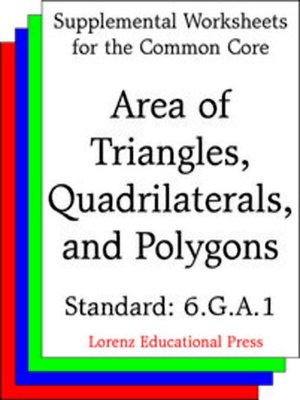 Ccss 6ga1 Area Of Triangles Quadrilaterals And Polygons By