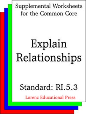 cover image of CCSS RI.5.3 Explain Relationships