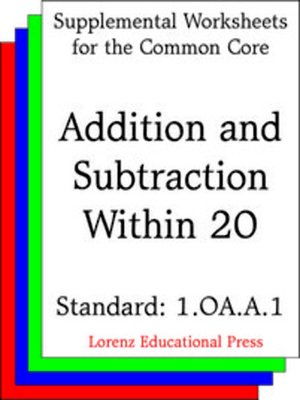 cover image of CCSS 1.OA.A.1 Addition and Subtraction Within 20