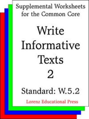 cover image of CCSS W.5.2 Write Informative Texts 2