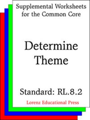 cover image of CCSS RL.8.2 Determine Theme