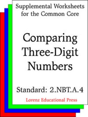 cover image of CCSS 2.NBT.A.4 Comparing Three-Digit Numbers