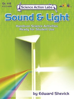 cover image of Science Action Labs Sound & Light