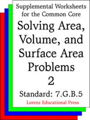 cover image of CCSS 7.G.B.6 Solving Area, Volume, and Surface Area Problems 2