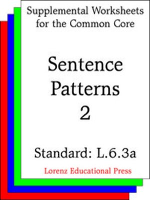 cover image of CCSS L.6.3a Sentence Patterns 2