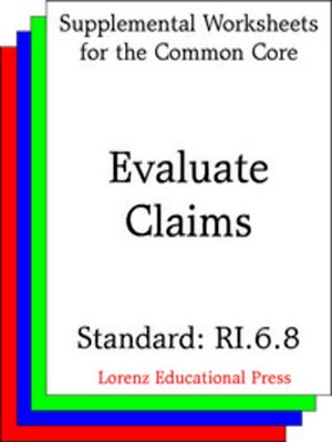 cover image of CCSS RI.6.8 Evaluate Claims
