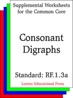 cover image of CCSS RF.1.3a Consonant Digraphs