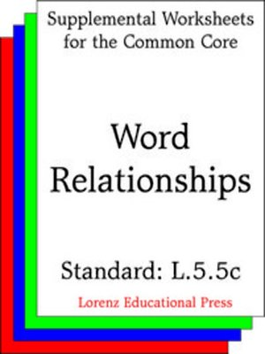 cover image of CCSS L.5.5c Word Relationships
